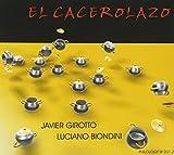 El Carcerolazo by Javier Girotto (2013-08-02)
