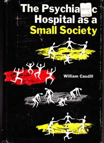 Download The Psychiatric Hospital As a Small Society pdf epub