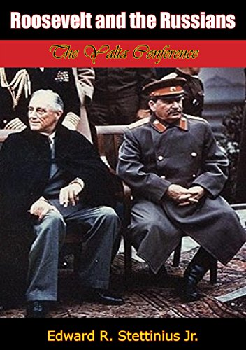 Roosevelt-and-the-Russians:-The-Yalta-Conference