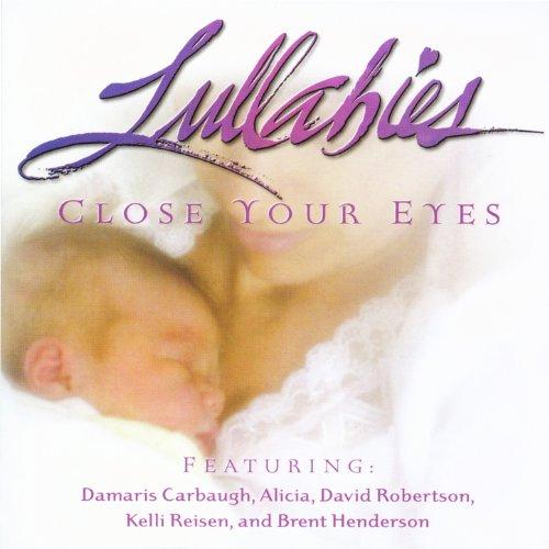 Lullabies - Close Your Eyes