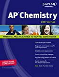 Chemistry 2007, David Wilson and Kaplan Publishing Staff, 1419550543