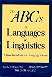 img - for ABC's of Languages and Linguistics: A Practical Primer to Language Science (Language - Professional Resources) book / textbook / text book