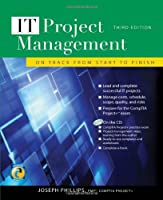 IT Project Management: On Track from Start to Finish, 3rd Edition Front Cover