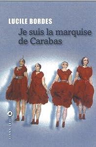 """Afficher """"Je suis la marquise de Carabas"""""""