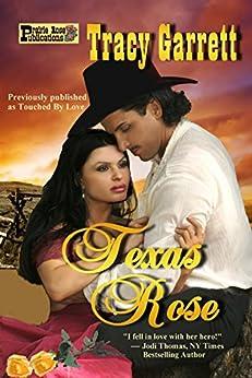 Texas Rose by [Garrett, Tracy]