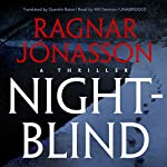 Nightblind: Dark Iceland, Book 2 | Ragnar Jónasson,Quentin Bates - translator