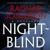 Nightblind: Dark Iceland, Book 2 | Ragnar Jónasson, Quentin Bates - translator
