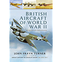 British Aircraft of the Second World War (English Edition)