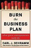 #3: Burn the Business Plan: What Great Entrepreneurs Really Do