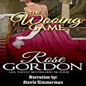 The Wooing Game Audiobook by Rose Gordon Narrated by Stevie Zimmerman