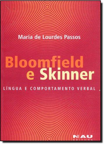 Bloomfield E Skinner. Língua E Comportamento Verbal