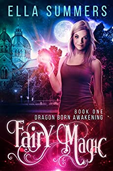 Fairy Magic Dragon Born Awakening ebook