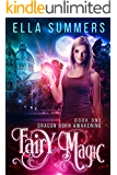 Fairy Magic (Dragon Born Awakening Book 1)