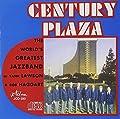 Century Plaza from Jazzology