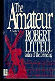 The Amateur, Robert Littell, 0671418734