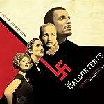 The Malcontents: A Novel   Reginald Keith