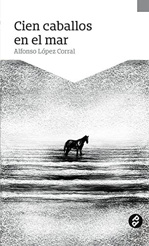 Cien caballos en el mar (Spanish Edition) - Kindle edition ...