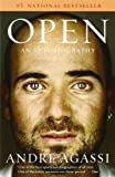 Open: An Autobiography by Andre Agassi (2010-08-10)
