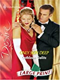 img - for Only Skin Deep (Large Print) book / textbook / text book