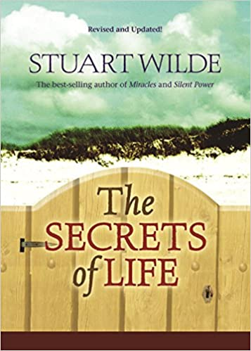 the secrets of life revised and updated stuart wilde