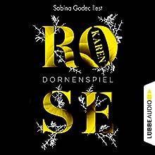 Dornenspiel Hörbuch von Karen Rose Gesprochen von: Sabina Godec