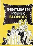 img - for Gentlemen Prefer Blondes Souvenir Program Ziegfeld Theatre 1949-50 with Carol Channing book / textbook / text book