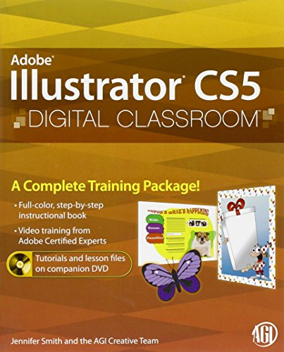 Illustrator CS5 Digital Classroom, (Book and Video Training)