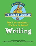 Barron's Painless Junior: Writing, Donna Christina Oliverio, 0764134388