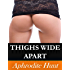 Thighs Wide Apart (The Initiation Book 3)