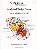 img - for Delphi Automotive Systems: Analytical Design Forum Proceedings 1999 book / textbook / text book