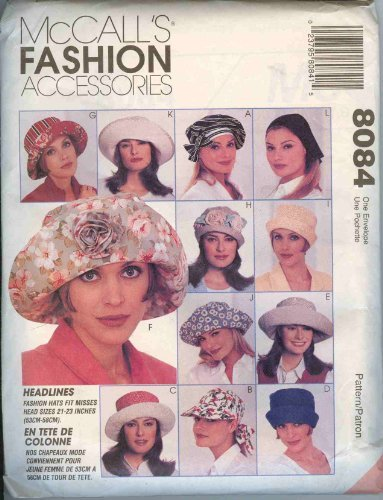 Mccall's Fashion Accessories Pattern 8084-Misses Hats and - Mccalls Fashion Accessories