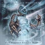 The Perfect Evil in Mortal by Luna Ad Noctum (2006-07-31)