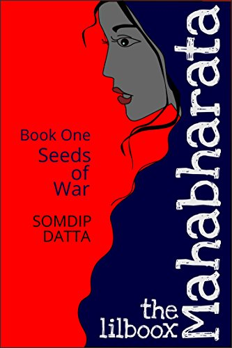 Seeds of War (The Lilboox Mahabharata Book 1) (Best Tablet In India)