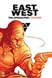 East of West The Apocalypse: Year One
