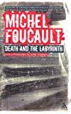 Death and the Labyrinth : The World of Raymond Roussel, Foucault, Michel, 0826493629