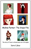 Myl Ne Farmer the Single File