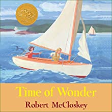 Time of Wonder Audiobook by Robert McCloskey Narrated by Melba Sibrel