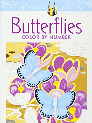 Creative Haven Butterflies Color by Number Coloring Book (Creative Haven Coloring Books) (Creative Haven Flower Art)