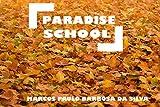 Paradise School