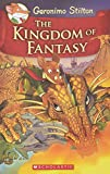 The Kingdom of Fantasy (Geronimo Stilton)