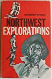 img - for Northwest Explorations Edited By L. K. Phillips book / textbook / text book