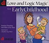 Kyпить Love and Logic Magic for Early Childhood: Practical Parenting from Birth to Six Years на Amazon.com