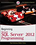 Beginning Microsoft SQL Server 2012 Programming
