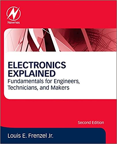 Electronics explained second edition fundamentals for engineers electronics explained second edition fundamentals for engineers technicians and makers 2nd edition fandeluxe Gallery