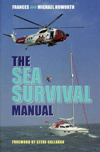 The Sea Survival Manual: For Cruising and Professional Yachtsmen