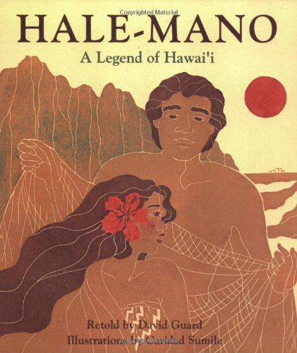 Hale-Mano: A Legend of Hawai'i