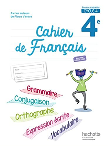 Amazon Fr Cahier De Francais Cycle 4 4e Ed 2017