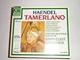 Haendel: Tamerlano [Audio CD] John Eliot Gardiner; English Baroque Soloists