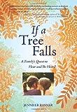 If a Tree Falls, Jennifer Rosner, 1558616624