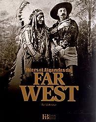 Héros et légendes du Far West par Farid Ameur